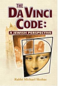 The Da Vinci Code: A Jewish Perspective