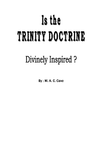 IS TRINITY DOCTRINE DIVINELY INSPIRED!