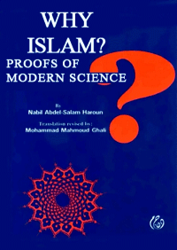 Why Islam? Proofs of Modern Science