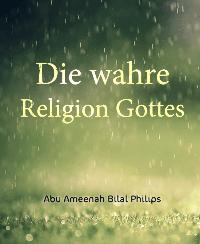 Die wahre Religion Gottes