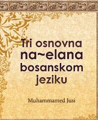 Tri osnovna na~ela na bosanskom jeziku