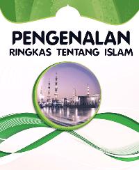 PENGENALAN RINGKAS TENTANG ISLAM