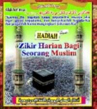 zikir harian bagi seorang muslim
