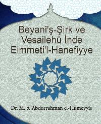 Beyani'ş-Şirk ve Vesailehü İnde Eimmeti'l-Hanefiyye