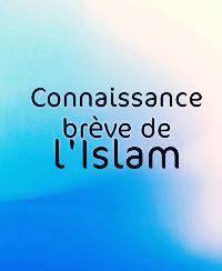 Connaissance brève de l'Islam
