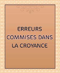 ERREURS COMMISES DANS LA CROYANCE