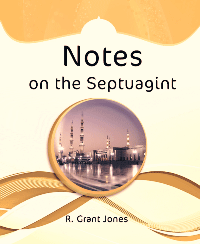 Notes on the Septuagint
