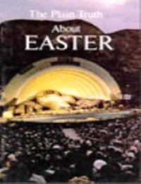The Plain Truth About Easter