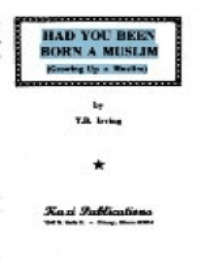 HAD YOU BEEN BORN A MUSLIM (Growing Up a Muslim)