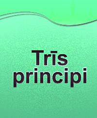 Trīs principi