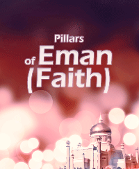 Pillars of Eman (Faith)