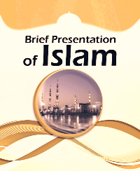 Brief Presentation of Islam