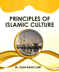 PRINCIPLES OF ISLAMIC CULTURE