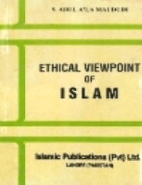 Ethical viewpoint of Islam