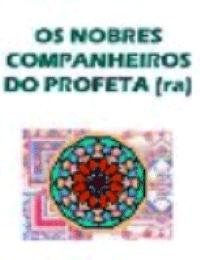 Os Nobres Companheiros do Profeta