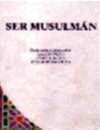 Ser Musulmán
