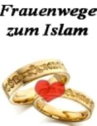 Frauenwege zum Islam
