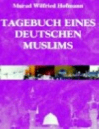 Tagebuch eines deutschen Muslims