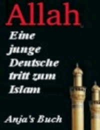 Eine junge Deutsche tritt zum Islam