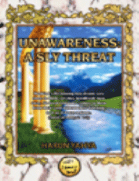 UNAWARENESS: A SLY THREAT