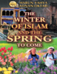 THE WINTER OF ISLAM AND THE SPRING TO COME