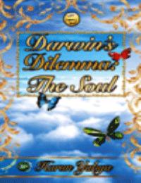 DARWIN'S DILEMMA: THE SOUL