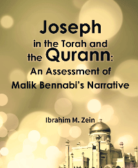 Joseph in the Torah and the Qurann: An Assessment of Malik Bennabi's Narrative