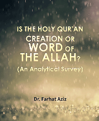 IS THE HOLY QUR'AN CREATION OR WORD OF THE ALLAH? (An Analytical Survey)