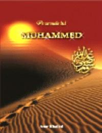 Pe urmele Profetului Muhammad