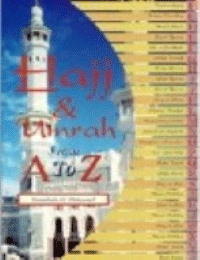 Hajj & Umrah From A to Z