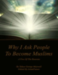 Why I Ask People to Become Muslims