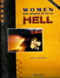 Women Who Deserve to go to Hell