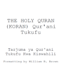 Translation of the Meanings of THE NOBLE QURAN in the Swahili