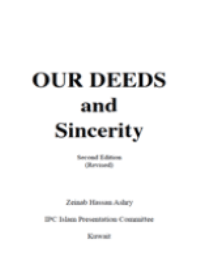 OUR DEEDS and Sincerity