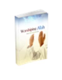Worshiping Allah