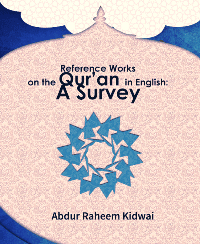 Reference Works on the Qur'an in English: A Survey