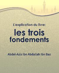 L'explication du livre : les trois fondements
