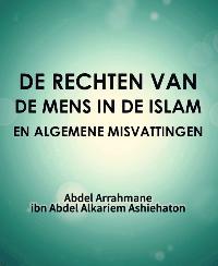 DE RECHTEN VAN DE MENS IN DE ISLAM EN ALGEMENE MISVATTINGEN
