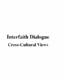 Interfaith Dialogue (Cross-Cultural Views)