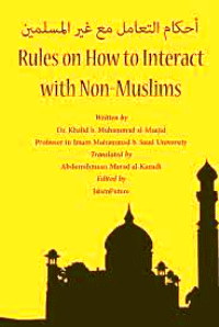 Rules on How to Interact with Non-Muslims
