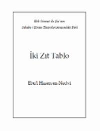Ehl-i Sünnet ile Şiâ Arasındaki İki Zıt Tablo