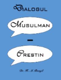 DIALOGUL MUSULMAN CRESTIN