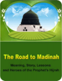 The Road to Madinah