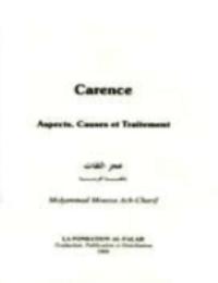 Carence , Aspect, Causes et Traitement