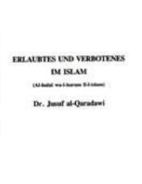 ERLAUBTES UND VERBOTEENES IM ISLAM