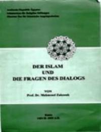 DER ISLAM UND DIE FRAGEN DES DIALOGS