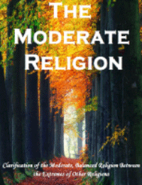 The Moderate Religion