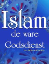 De ware godsdienst?