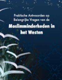 Praktische Antwoorden op Belangrijke Vragen van de Moslim Minderheden in het Westen