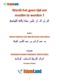 Wordt het geen tijd om moslim te worden ?